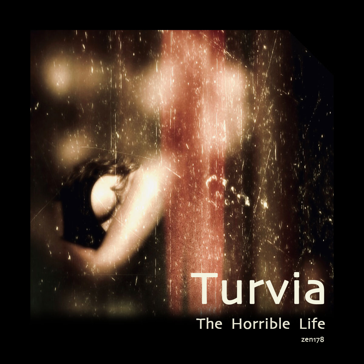 Turvia – The Horrible Life