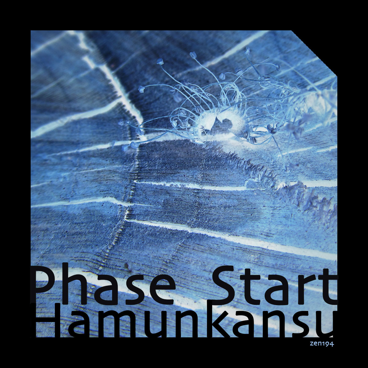 Hamunkansu – Phase Start