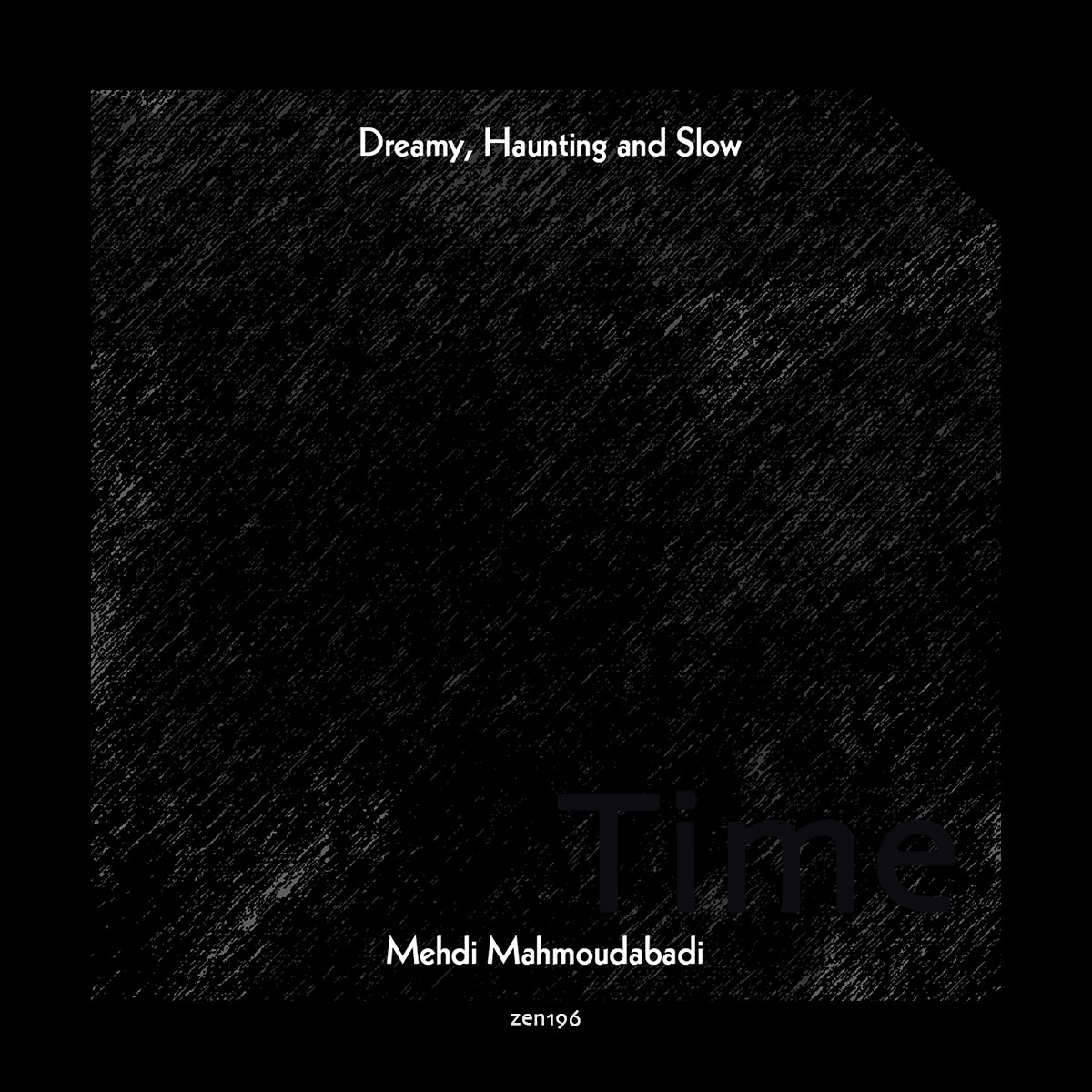 Mehdi Mahmoudabadi – Dreamy, Haunting and Slow EP
