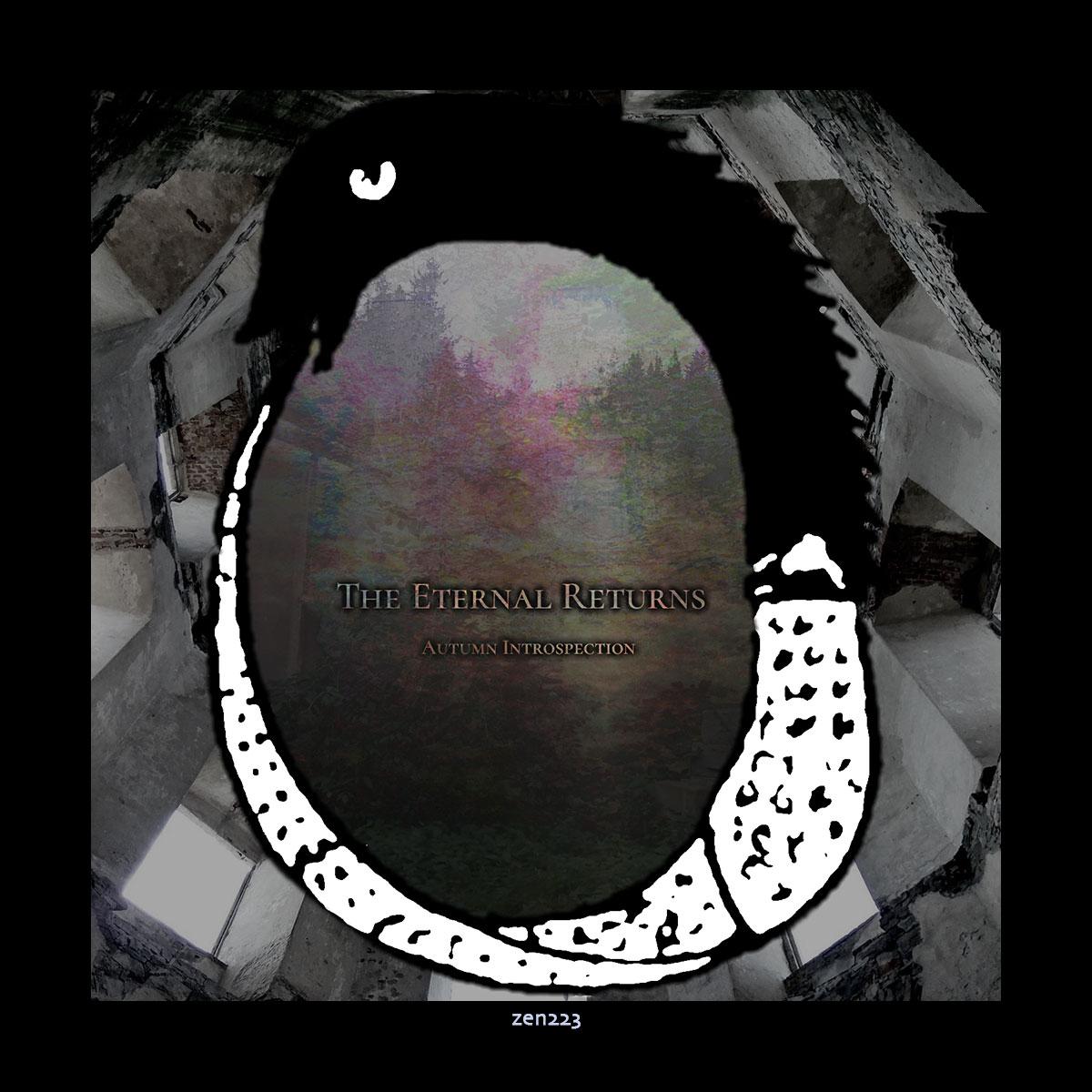 The Eternal Returns – Autumn Introspection