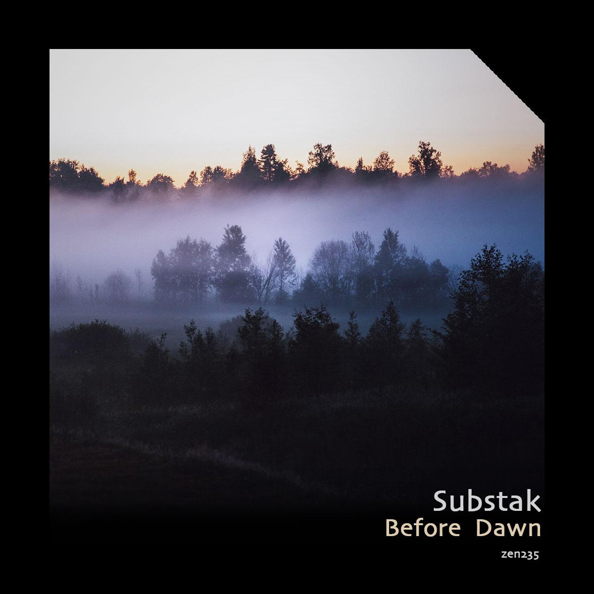 Substak – Before Dawn